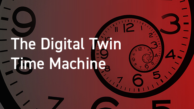 Digital Twin Time Machine