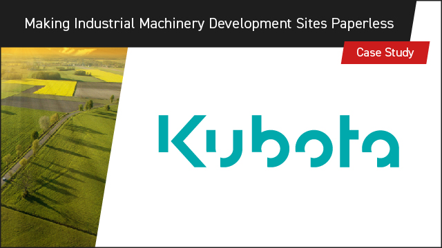 How Kubota uses Aras Innovator to Make Industrial Machinery Development Sites Paperless