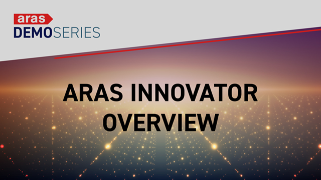 Demo-Series-Aras-Innovator-Overview-2019-09
