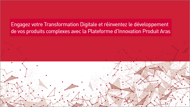 The Aras Product Innovation Platform - French