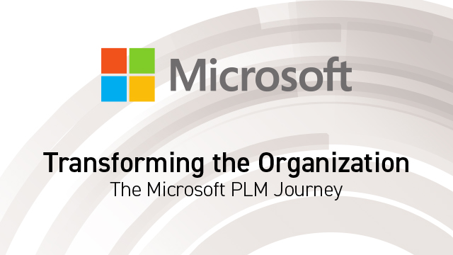 Transforming the Organization – The Microsoft PLM Journey