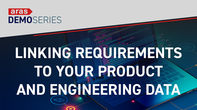Demo-Series-2019-04-Linking-Requirements-to-Product-Engineering-Data