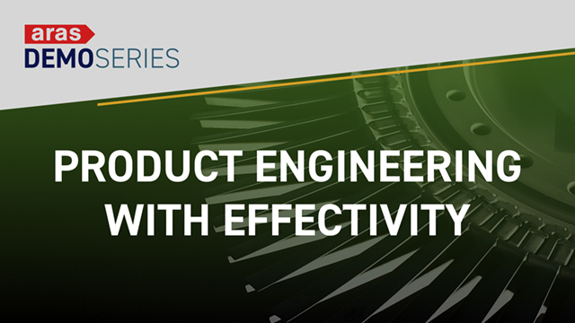 Demo-Series-2019-05-Product-Engineering-with-Effectivity