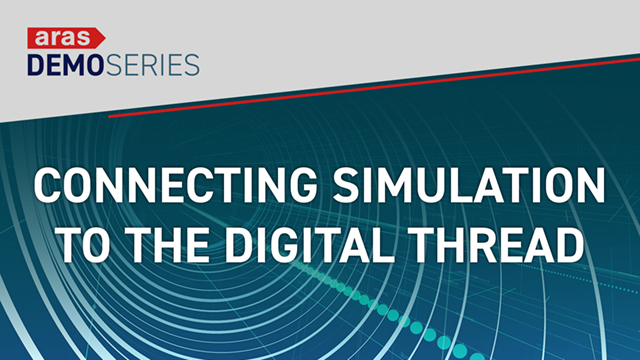 Demo-Series-2019-10-Connecting-Simulation-to-Digital-Thread