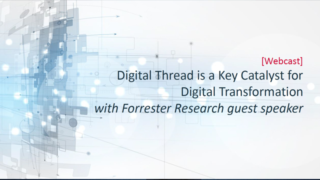 Slides: The Digital Thread is a Key Catalyst for Digital Transformation