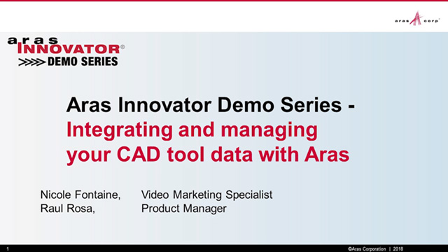 Aras Innovator Demo Series - Integrating and Managing your CAD tool Data with Aras