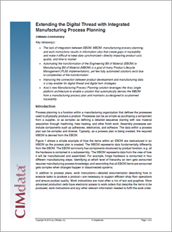 CIMdata Commentary: Extending the Digital Thread with Integrated Manufacturing Process Planning