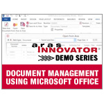 Aras Innovator Demo Series - Document Management Using Microsoft Office